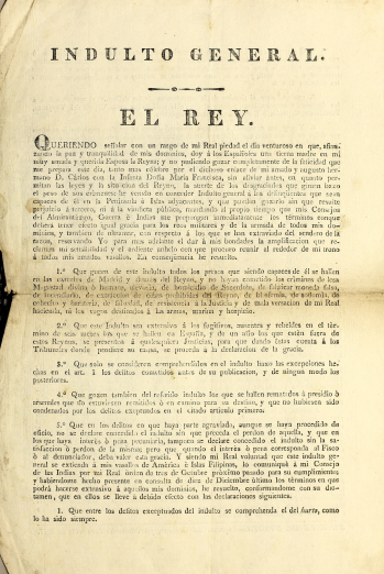"Printed document shows text in Spanish reading ""Indulto General. / El Rey."" at the top of the page."