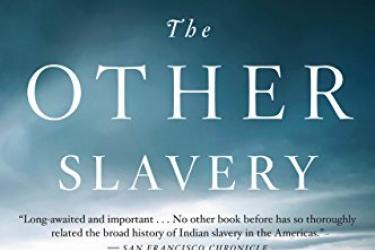 cover of the book The Other Slavery by Andrés Reséndez